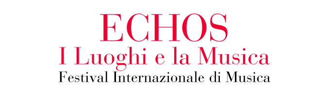 Festival Echos. I Luoghi e la Musica